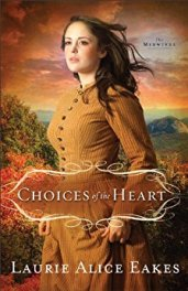 Choices of the Heart -Eakes