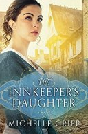The Innkeeper's Daughter -Griep