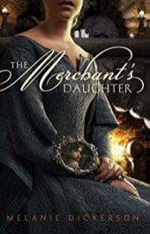 The Merchant's Daughter -Dickerson