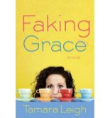 Faking Grace -Tamara Leigh