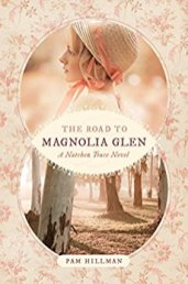 The Road to Magnolia Glen -Hillman