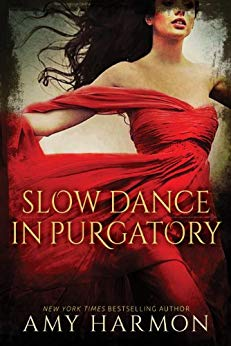 Slow Dance in Purgatory -Harmon