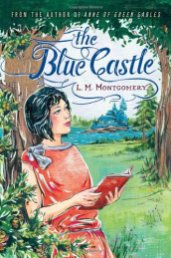 The Blue Castle -Montgomery