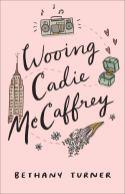 Wooing Cadey McCaffrey -Turner