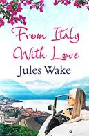 From Italy With Love - Wake