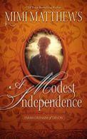 A Modest Independence - Matthews