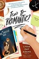 Isn't It Bromantic -Adams