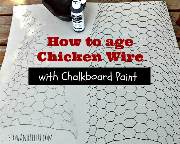 how-to-faux-age-chicken-wire-with-challkboard-paint