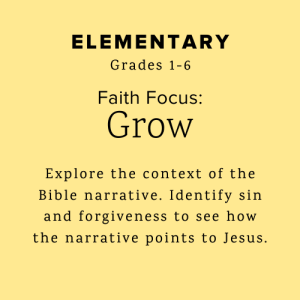 Elementary explores the content of the Bible narrative.