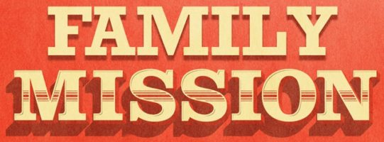 family mission only