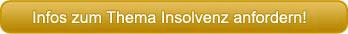 Informationen zum Thema Insolvenz anfordern