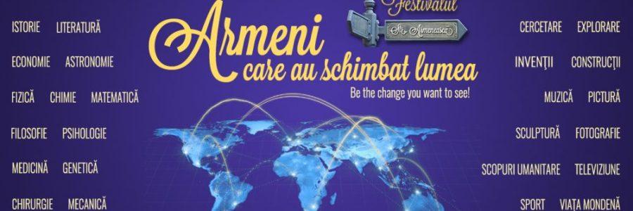 Armeni care au schimbat lumea!