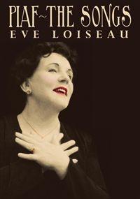 Eve Loiseau sings Edith Piaf