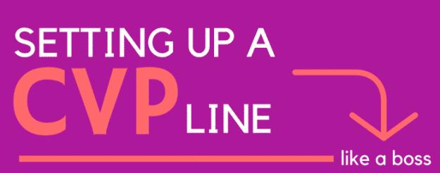 CVP line