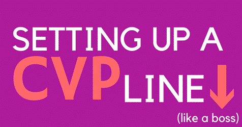 Simple instructions on setting up a CVP line