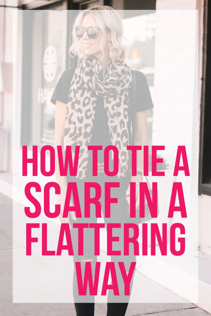how to tie a scarf in a flattering way - easy tips on wearing a scarf