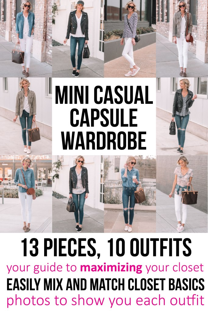 mini casual capsule wardrobe - 13 pieces, 10 outfits, post with everything you need to easily mix and match your closet using basics you already have, your guide to maximizing your closet