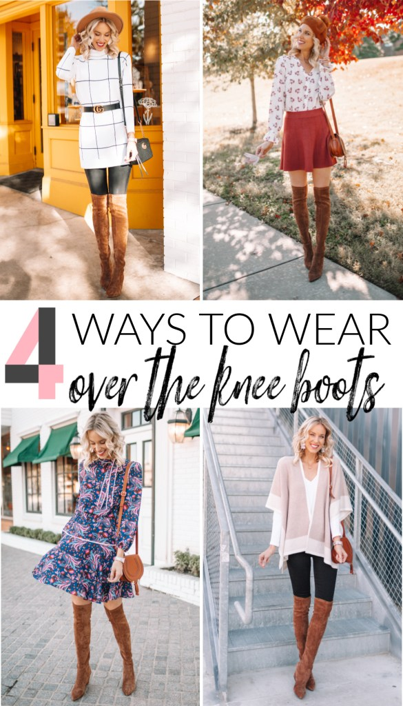 4 ways to wear over the knee boots, how to wear over the knee boots, over the knee boot outfits, over the knee boots with a dress, over the knee boots with a skirt, over the knee boots with jeans, over the knee boots with leggings, over the knee boots with a sweater, otk boots