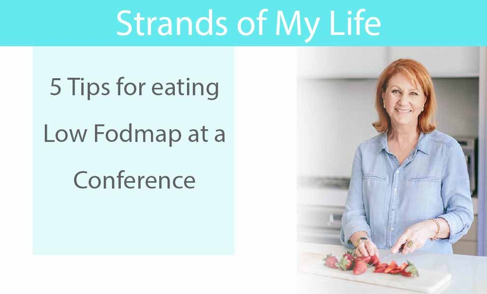 5 Tips for eating Low Fodmap at a Conference