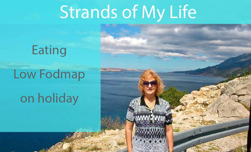 Eating Low Fodmap on holiday