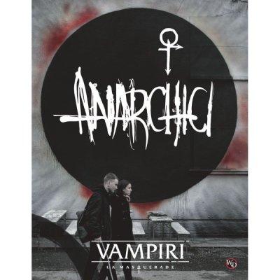 Vampiri: La Masquerade V5 - Anarchici
