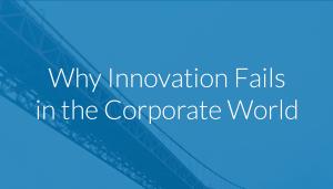 why-innovation-fails