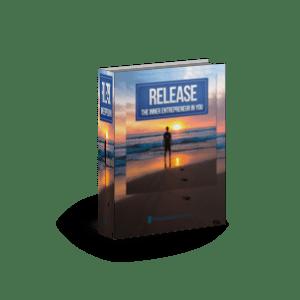 Release The Inner Entrepreneur In You e-book image
