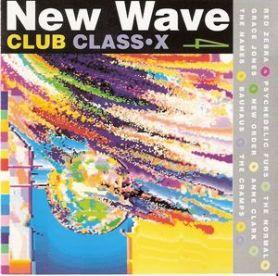 VA - New Wave Club Class X 4