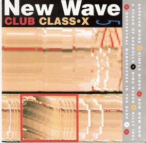VA - New Wave Club Class X 5