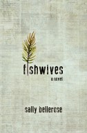 Fishwives by Sally Bellerose