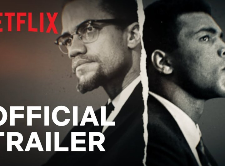 Blood Brothers | Malcolm X & Muhammad Ali Official Trailer | Netflix