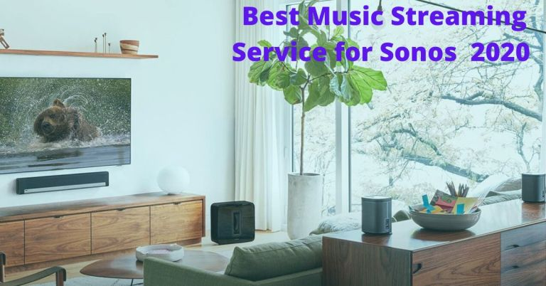 What is the Best Music Streaming Service for Sonos 2020