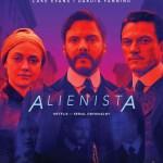 """""""Alienista"""" już 19 kwietnia w serwisie Netflix."""