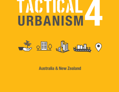 With Melbourne-based CoDesign Studio, Street Plans Launches Tactical Urbanism Vol. 4.