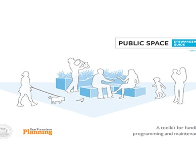 SF Public Space Stewardship Guide | San Francisco, CA