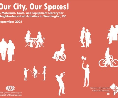 D.C.'s 'Our City, Our Spaces!' Launches!