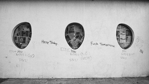 here today fuck tomorrow graffiti in the east village of NYC