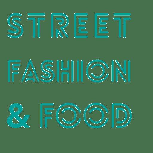 street fashion & food