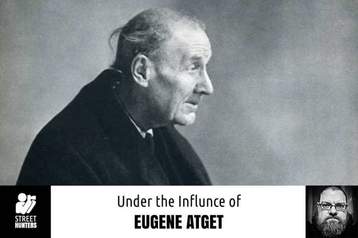 Under the Influence of Eugene Atget