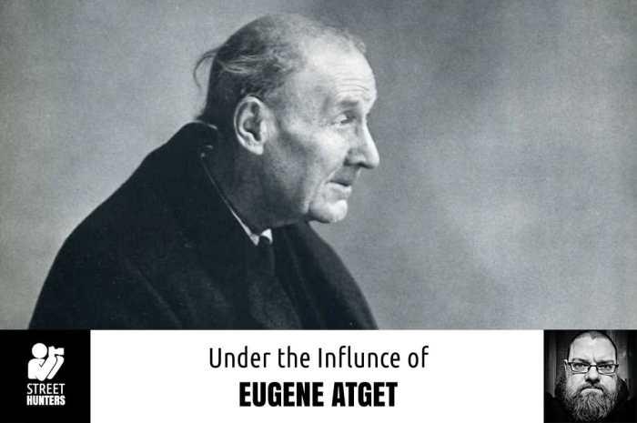 Under the Influence of Eugene Atget