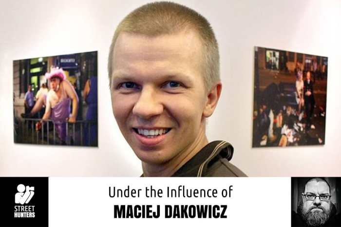 Under the influence of Maciej Dakowicz