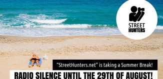 Streethunters.net summer break 2017