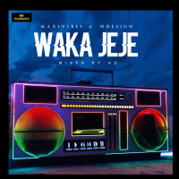 [Music] Maxivibes x HDesign – Waka Jeje (M & M By HD)