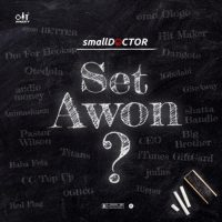 Music: Small Doctor – Set Awon