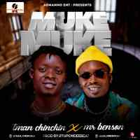 Music: Tman ChinChin Ft. Mr Benson - Muke Muke