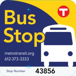 Metro Transit 2012 Bus Stop Sign