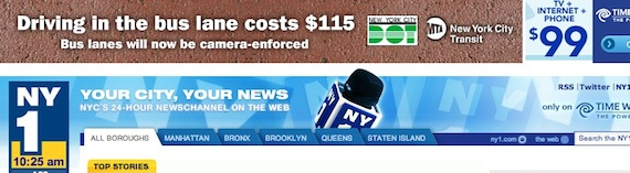 The MTA is advertising that camera enforcement is live on Select Bus Service routes on NY1.com.