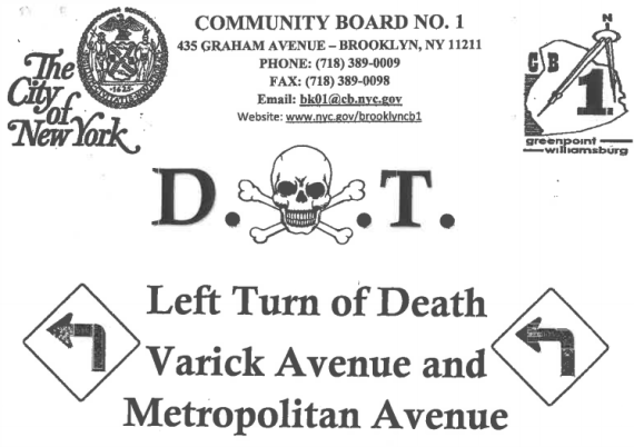Since at least 2009, no one has died at the intersection of Varick and Metropolitan, according to city data. Image: Brooklyn CB 1