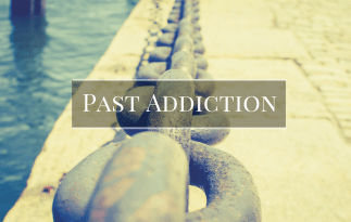 Past Addiction