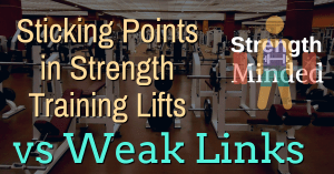 Sticking Points in Strength Training Exercise Lifts